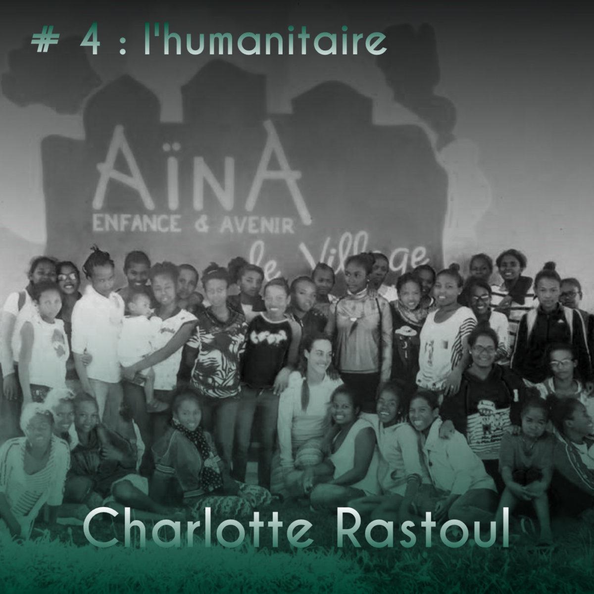 Couverture Podcast #4 Charlotte Rastoul