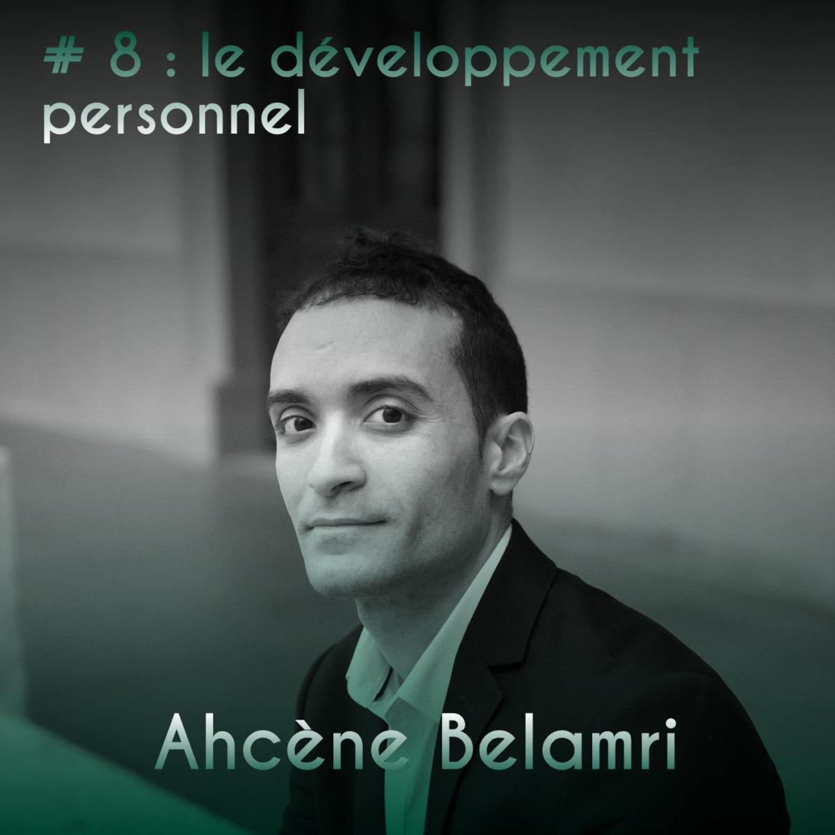 Couverture Podcast #8 Ahcène Belamri