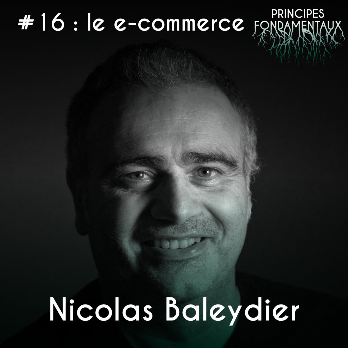 Couverture Podcast #16 Nicolas Baleydier
